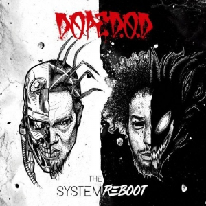 Dope D.O.D. - The System Reboot