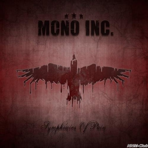 Mono Inc. - Symphonies Of Pain: Hits And Rarities