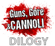 Guns, Gore and Cannoli Dilogy (1.2.12/1.0.4)