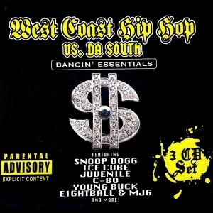 VA - West Coast Hip Hop Vs. Da South: Bangin' Essentials