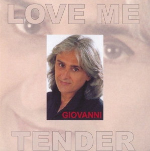 Giovanni - Love Me Tender