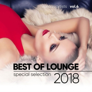VA - Best of Lounge 2018 (Special Selection) Vol. 4