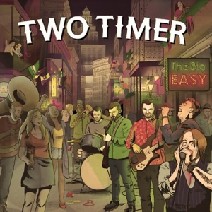 Two Timer - The Big Easy