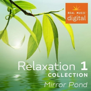 VA - Relaxation Collection 1. Mirror Pond