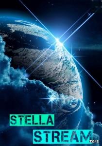 Stella Stream (Stella Stream) (RUS) [L]