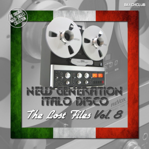 VA - New Generation Italo Disco - The Lost Files Vol.8