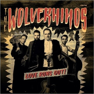 The Wolverhinos - Love Runs Out!