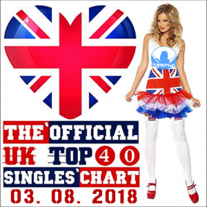 VA - The Official UK Top 40 Singles Chart (03.08.2018)