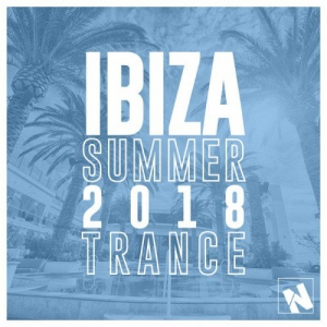 VA - Nothing But... Ibiza Summer 2018 Trance