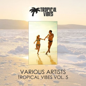 VA - Tropical Vibes vol. 5