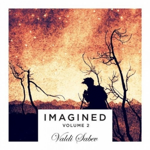 Valdi Sabev - Imagined Vol. 2