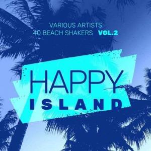 VA - Happy Island (40 Beach Shakers), Vol. 2