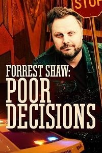 Форрест Шоу: Неправильные Решения