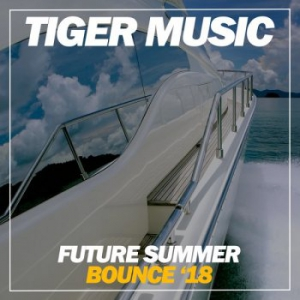 VA - Future Summer Bounce '18