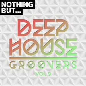 VA - Nothing But... Deep House Groovers Vol.09