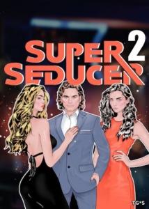 Super Seducer 2 : Advanced Seduction Tactics