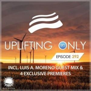 VA - Ori Uplift & Luis A. Moreno - Uplifting Only 292