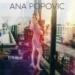 Ana Popovic - Like It On Top