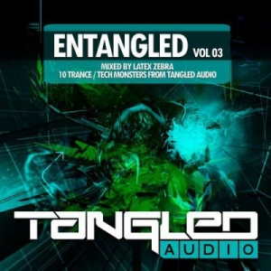 VA - EnTangled Vol.03 (Mixed By Latex Zebra)