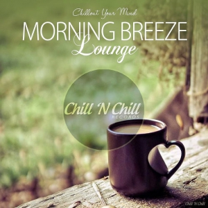 VA - Morning Breeze Lounge (Chillout Your Mind)