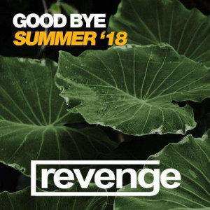 VA - Good Bye Summer '18