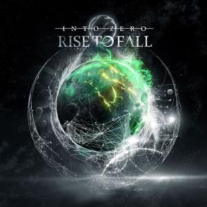 Rise To Fall - Into Zero