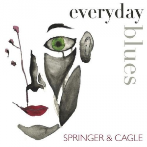 Springer & Cagle - Everyday Blues