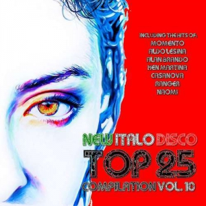 VA - New Italo Disco Top 25 Compilation, Vol.10
