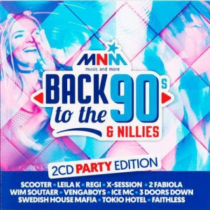 VA - MNM Back To The 90s & Nillies The Party Edition