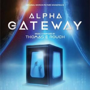 Thomas E Rouch - Портал/Alpha Gateway (Original Motion Picture Soundtrack)