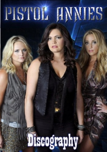 Pistol Annies - Discography