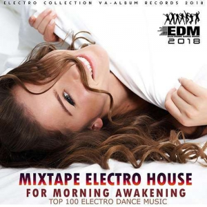 VA - Mixtape Electro House For Morning Awakeining