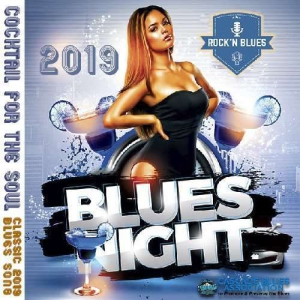 VA - Blues Night: Coctail For The Soul