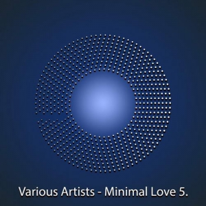 VA - Minimal Love Vol. 5.