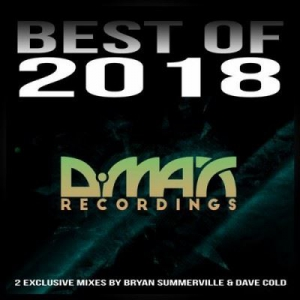VA - D.MAX Recordings: Best of 2018 (Mixed by Bryan Summerville & Dave Cold)