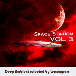 VA - Space Station Vol.3 [Selected by Lemongrass]