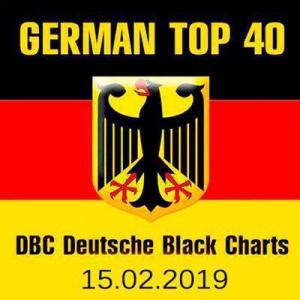 VA - German Top 40 DBC Deutsche Black Charts 15.02.2019