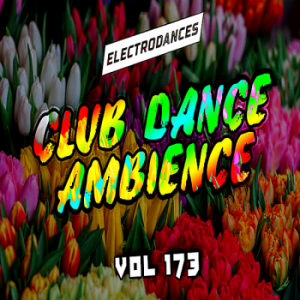 VA - Club Dance Ambience Vol.173