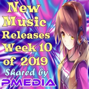 VA - New Music Releases Week 10 of 2019