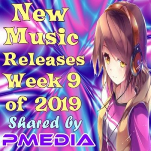 VA - New Music Releases Week 9 of 2019