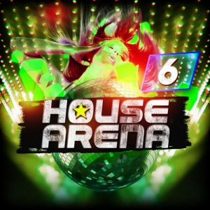 VA - House Arena Vol.6
