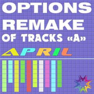 VA - Options Remake Of Tracks April -A-