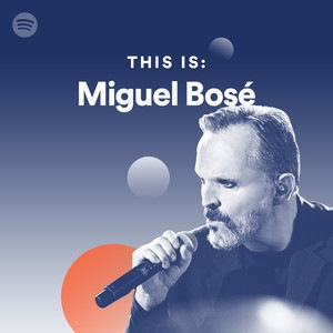 Miguel Bose - This Is Miguel Bose