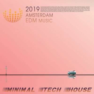 VA - Amsterdam EDM Music: Minimal Tech House