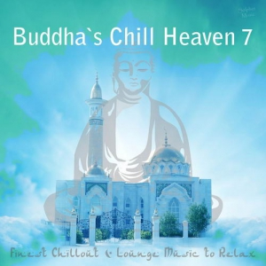 VA - Buddha's Chill Heaven 7