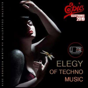 VA - Elegy Of Techno Music: DJ Zone