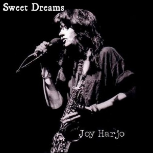 Joy Harjo - Sweet Dreams (Collection)