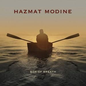 Hazmat Modine - Box of Breath