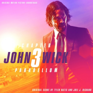John Wick: Chapter 3 - Parabellum / Джон Уик 3 (Original Motion Picture Soundtrack)
