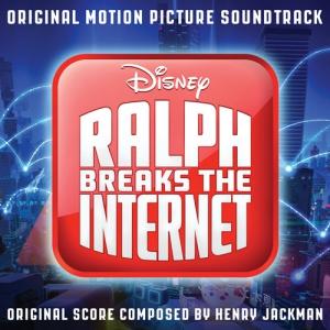 Ralph Breaks the Internet / Ральф против интернета (Original Motion Picture Soundtrack)
